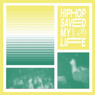 Hiphop Saved My Life