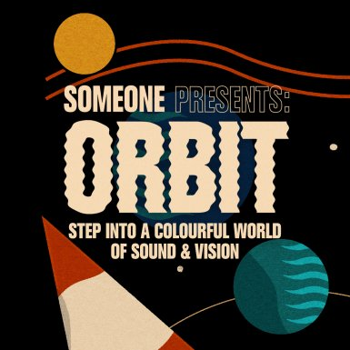 Someone presents: ORBIT